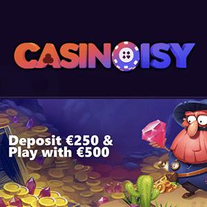 casinoisy bonus